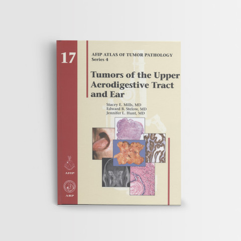 AFIP-17-Tumors-of-the-upper-aerodigestive-tract-ear