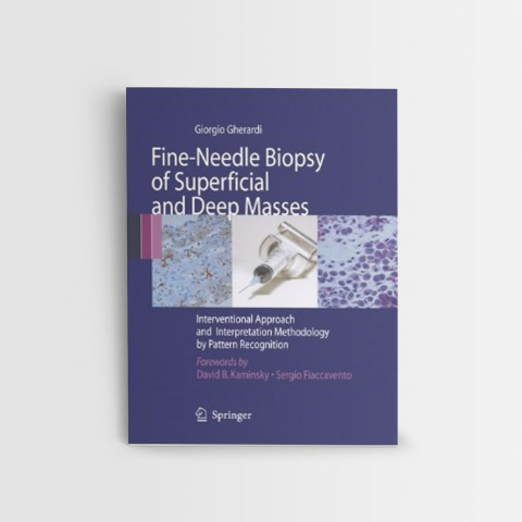 Fine-Needle-Biopsy-of-Superficial-and-Deep-Masses-Interventional-Approach-and-Methodology-of-Interpretation-by-Pattern-Recognition
