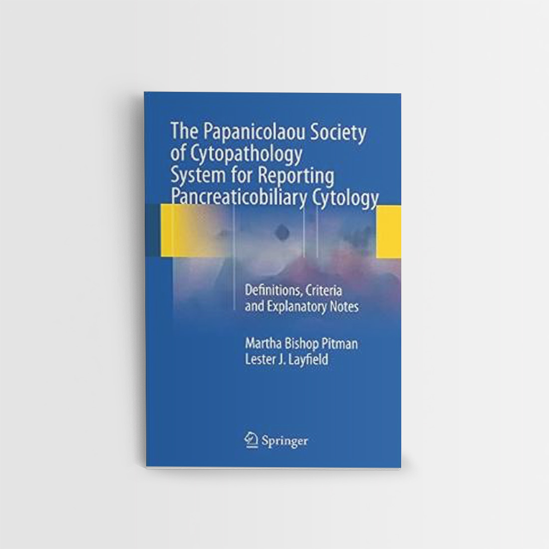 The Papanicolaou Society of Cytopathology System for Reporting ...