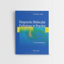 Diagnostic Molecular Pathology in Practice