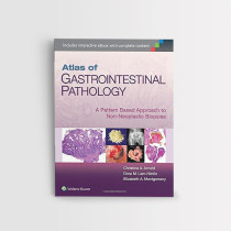 ATLAS-OF-GASTROINTESTINAL-PATHOLOGY--A-PATTERN-BASED-APPROACH-TO-NON-NEOPLASTIC-BIOPSIES