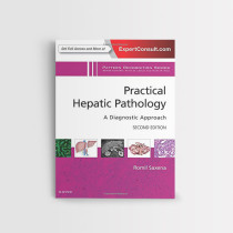 PRACTICAL HEPATIC PATHOLOGY A DIAGNOSTIC APPROACH, 2ND EDITION