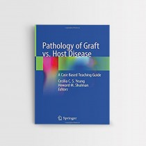 PATHOLOGY OF GRAFT VS. HOST DISEASE – A CASE BASED TEACHING GUIDE