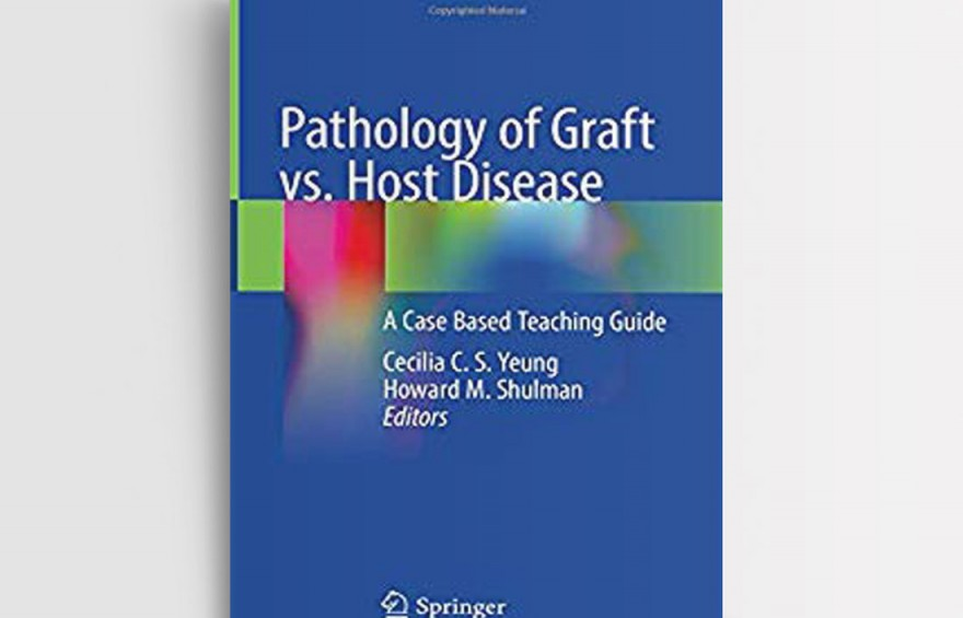 PATHOLOGY OF GRAFT VS. HOST DISEASE – A CASE BASED TEACHING GUIDE