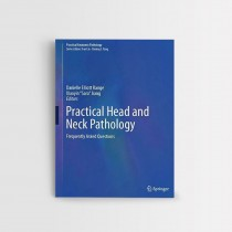 Practical Head and Neck Pathology - Frequently Asked Questions