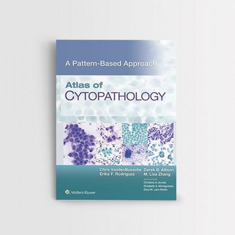 Atlas of Cytopathology A Pattern Based Approach