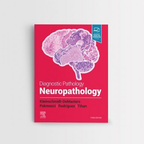 DIAGNOSTIC PATHOLOGY NEUROPATHOLOGY 3 ED