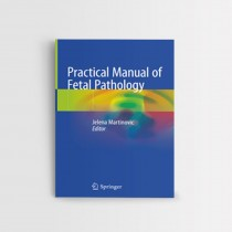 Practical Manual of Fetal Pathology