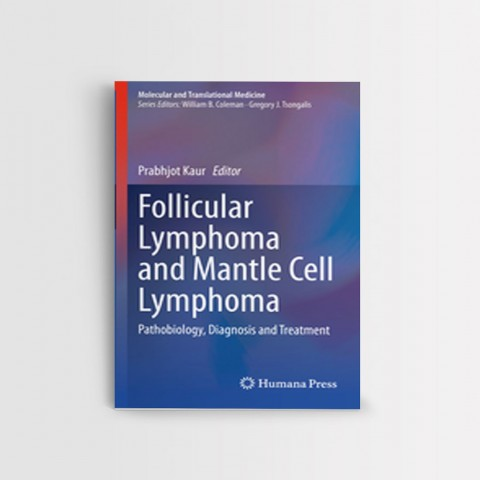 Follicular Lymphoma and Mantle Cell Lymphoma