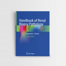Handbook of Renal Biopsy Pathology