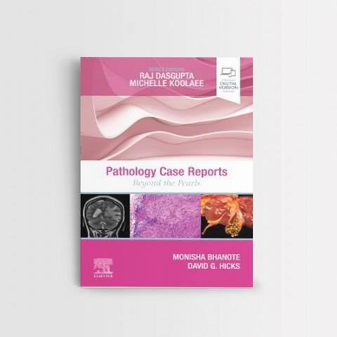 Pathology Case Reports - 1st Edition