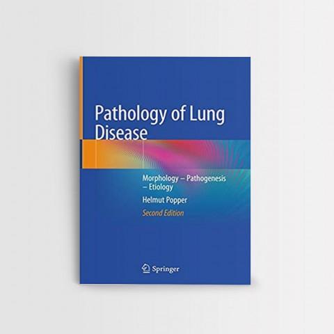 PATHOLOGY OF LUNG DISEASE 2 ED MORPHOLOGY – PATHOGENESIS – ETIOLOGY