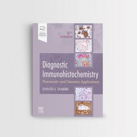 DIAGNOSTIC IMMUNOHISTOCHEMISTRY 6 ED