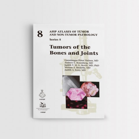 AFIP 8 TUMORS OF THE BONES AND JOINTS SERIES V