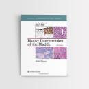 Biopsy Interpretation of the Bladder, 3e