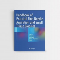 Handbook of Practical Fine Needle Aspiration and Small Tissue Biopsies