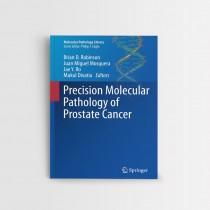 PRECISION MOLECULAR PATHOLOGY OF PROSTATE CANCER – MOLECULAR PATHOLOGY LIBRARY