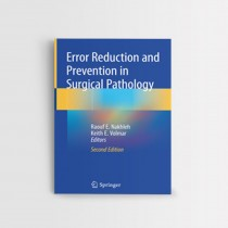 ERROR REDUCTION AND PREVENTION IN SURGICAL PATHOLOGY 2 ED