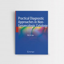 PRACTICAL DIAGNOSTIC APPROACHES IN NON-GYNAECOLOGIC CYTOLOGY