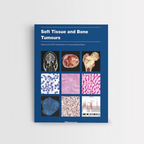 Soft Tissue and Bone Tumours, WHO Classification of Tumours. Fifth Edition