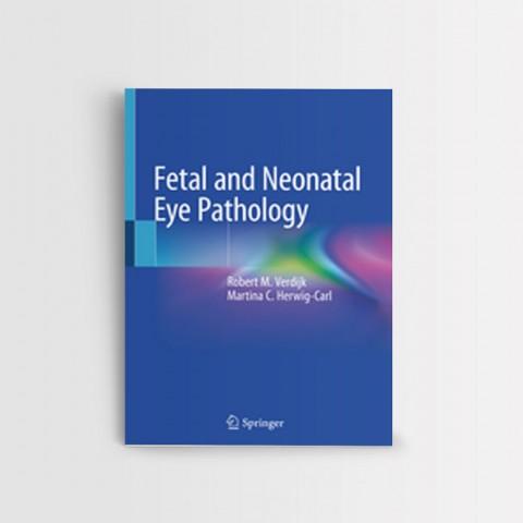 Fetal and Neonatal Eye Pathology