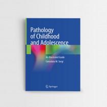 Pathology of Childhood and Adolescence